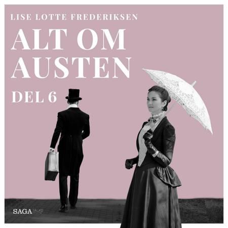 Alt om Austen - del 6 af Lise Lotte Frederiksen
