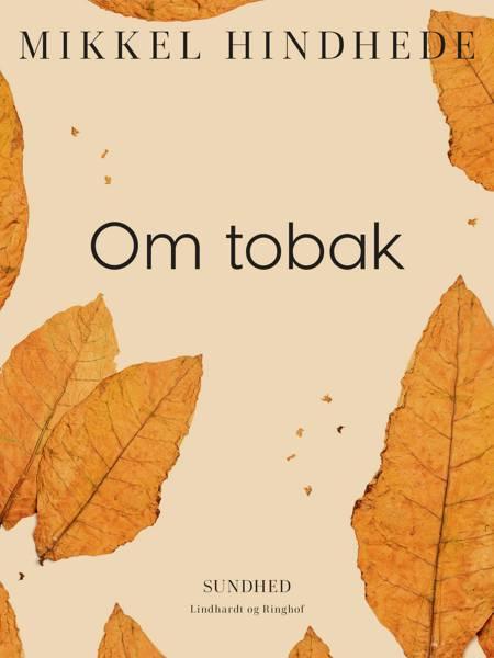 Om tobak af Mikkel Hindhede