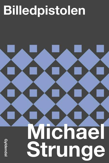 Billedpistolen af Michael Strunge