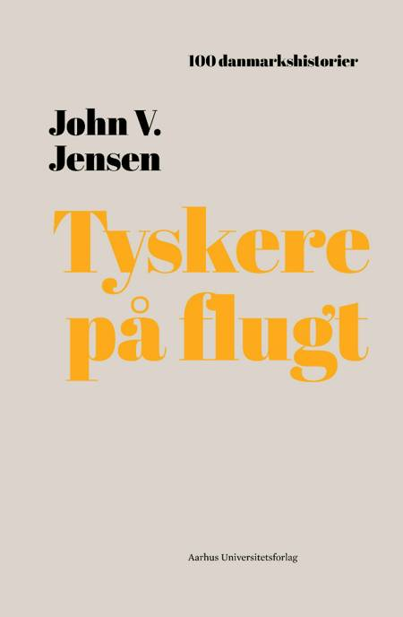 Tyskere på flugt af John V. Jensen