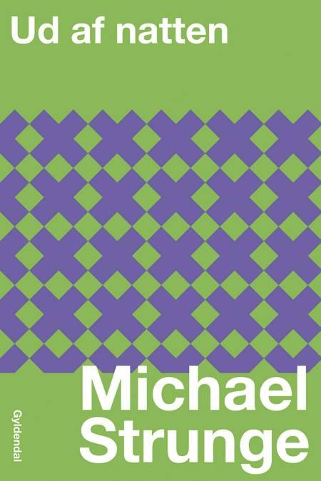 Ud af natten af Michael Strunge