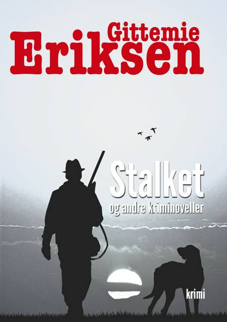 Stalket af Gittemie Eriksen