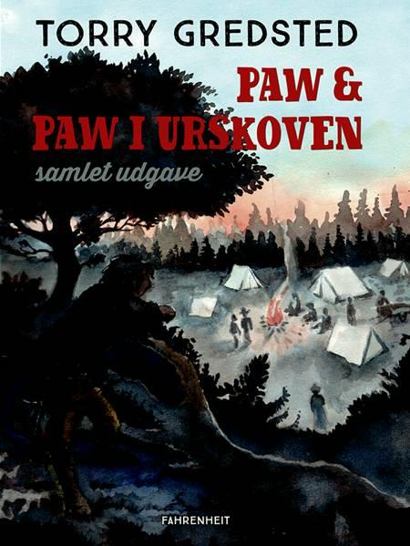 Paw og Paw i urskoven af Torry Gredsted
