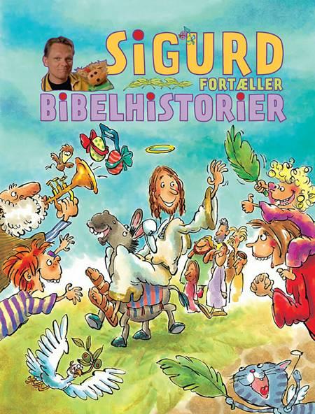 Sigurd fortæller bibelhistorier af Sigurd Barrett, DKM - Simon Kangas Larsen og DKM -Simon Kangas Larsen