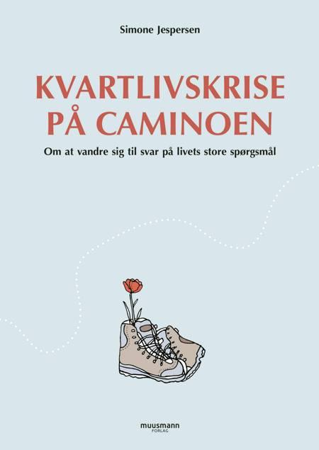 Kvartlivskrise på Caminoen af Simone Jespersen