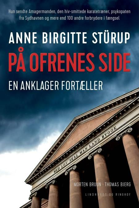 På ofrenes side af Morten Bruun, Thomas Bjerg og Anne Birgitte Stürup