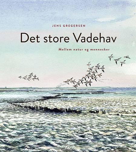 Det store Vadehav af Jens Gregersen