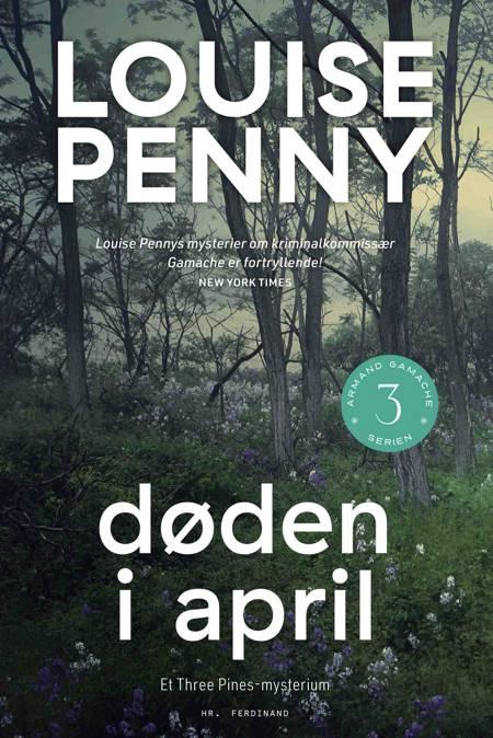 Døden i april af Louise Penny