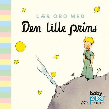 Lær ord med Den lille prins af Antoine de Saint-Exupéry