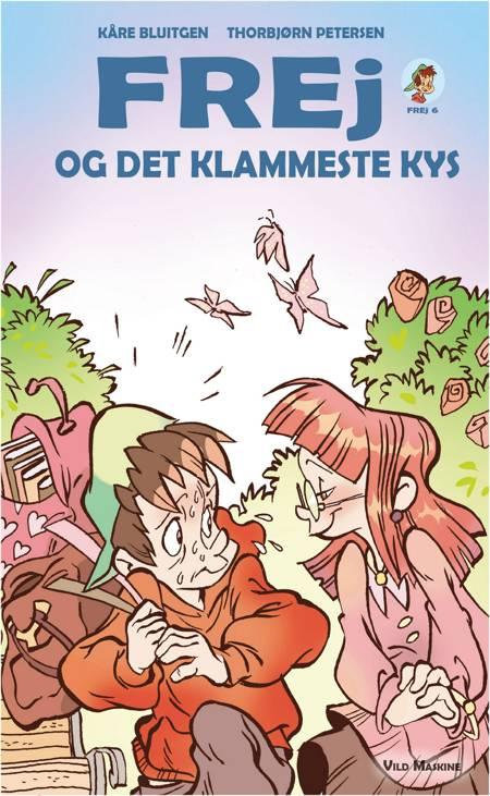 Frej og det klammeste kys af Kåre Bluitgen
