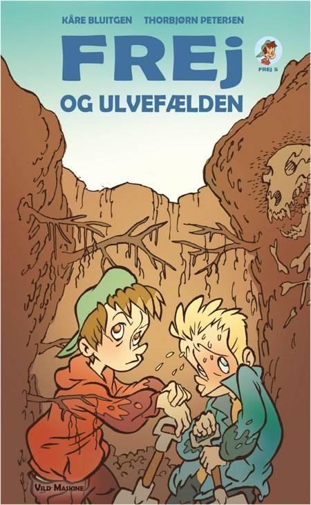 Frej og ulvefælden af Kåre Bluitgen