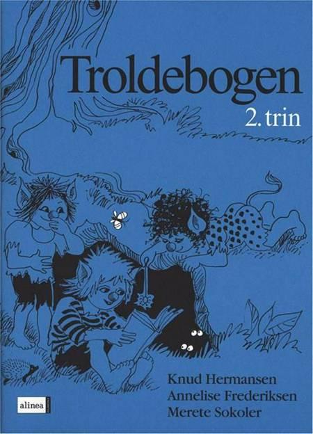 Troldebogen af Annelise Frederiksen, Knud Hermansen og Merete Sokoler