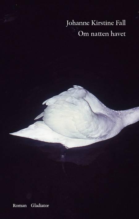 Om natten havet af Johanne Kirstine Fall