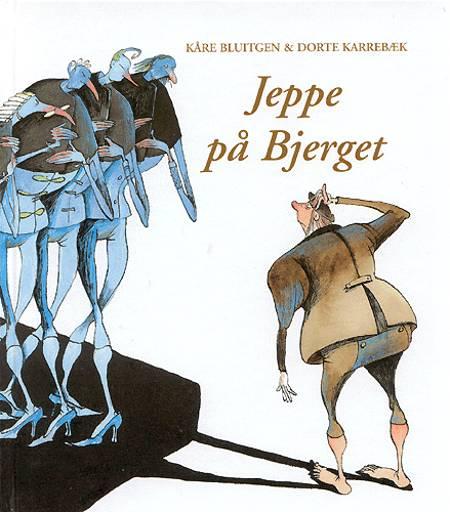 Jeppe på Bjerget af Kåre Bluitgen