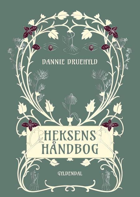 Heksens håndbog af Dannie Druehyld
