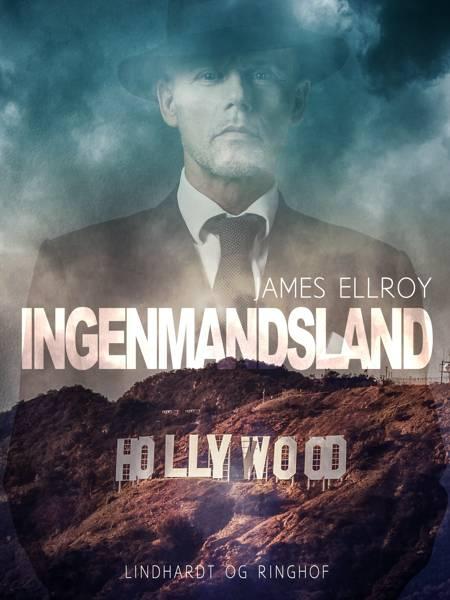 Ingenmandsland af James Ellroy