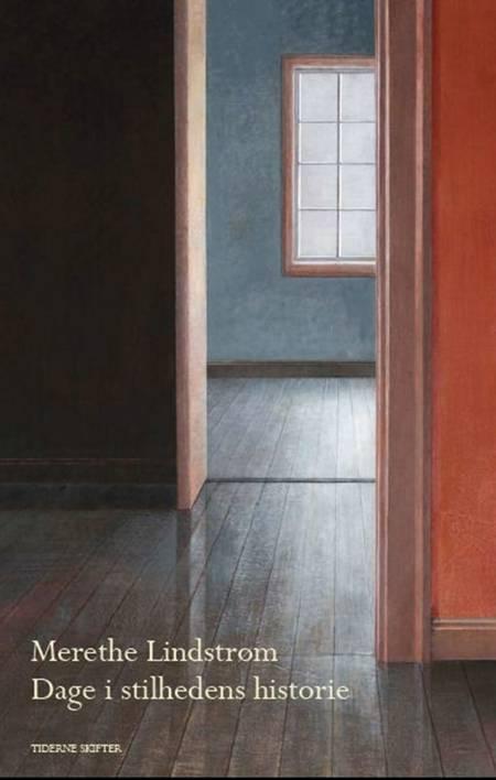 Dage i stilhedens historie af Merethe Lindstrøm