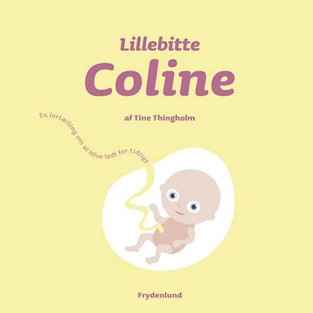 Lillebitte Coline af Tine Thingholm