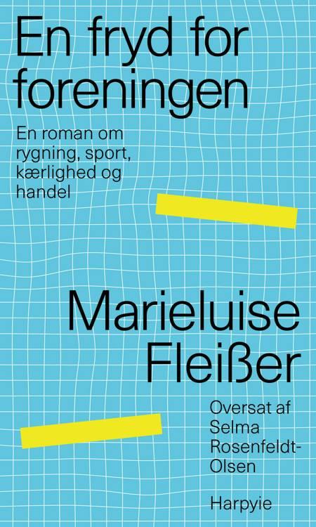 En fryd for foreningen af Marieluise Fleißer