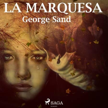 La marquesa af George Sand