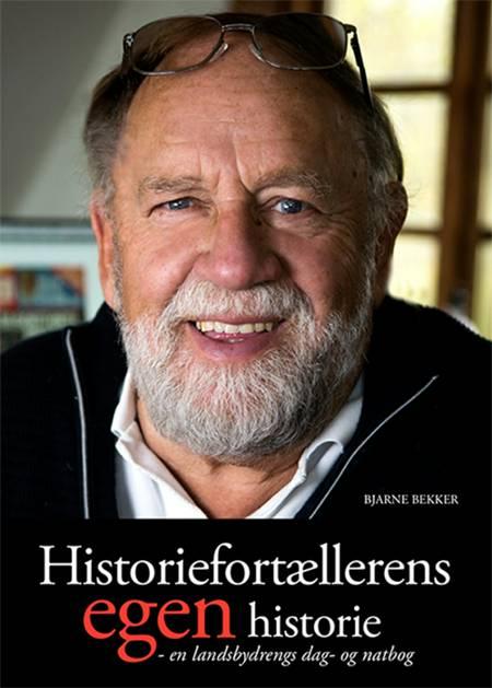 »Historiefortællerens egen historie« af Bjarne Bekker