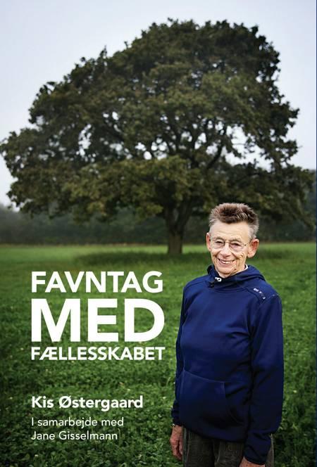 Favntag med fælleskabet af Kis Østergaard i samarbejde med Jane Gisselmann