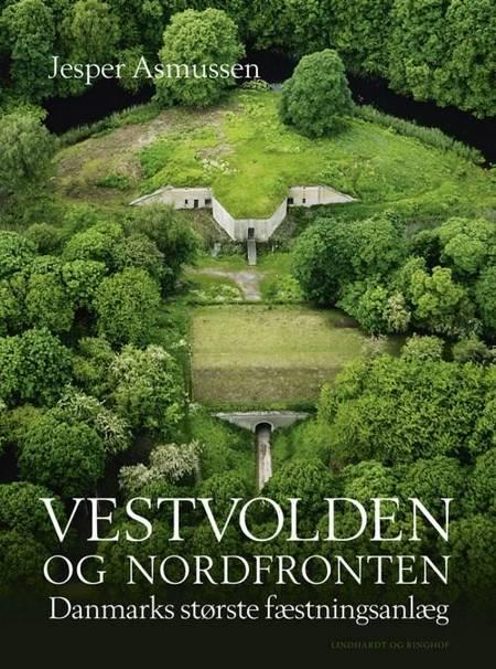 Vestvolden og Nordfronten af Jesper Asmussen