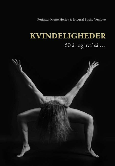 KVINDELIGHEDER af Mette Herlev