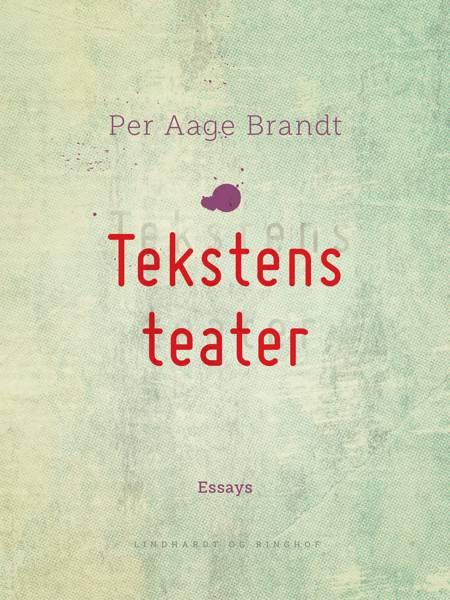 Tekstens teater af Per Aage Brandt