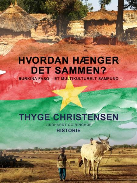 Hvordan hænger det sammen? Burkina Faso - et multikulturelt samfund af Thyge Christensen