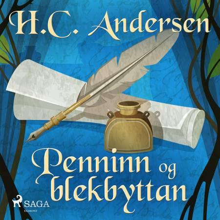Penninn og blekbyttan af H.C. Andersen