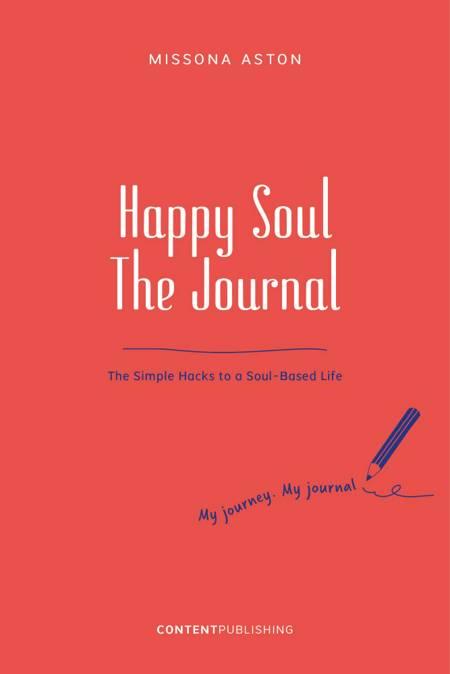 Happy Soul - The Journal af Missona Aston