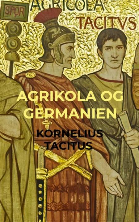Agrikola Germanien af Kornelius Tacitus