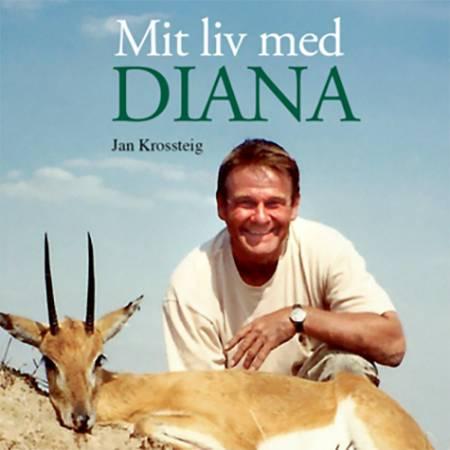 Mit liv med Diana af Bjarne Bekker og Jan Krossteig