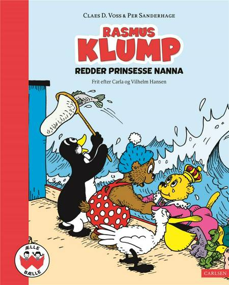 Rasmus Klump redder prinsesse Nanna af Vilhelm Hansen, Carla Hansen og Claes D. Voss