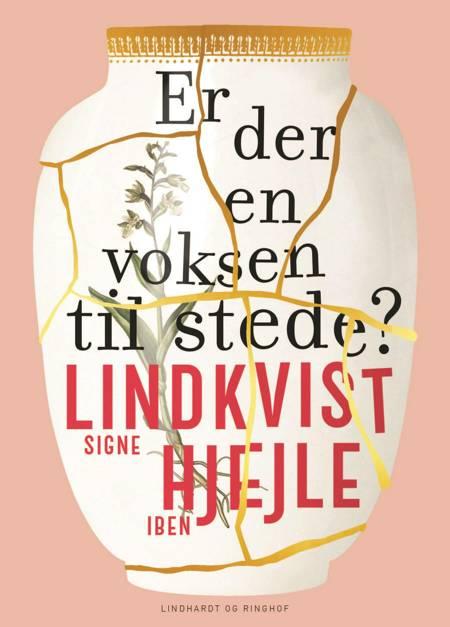 Er der en voksen til stede? af Signe Lindkvist og Iben Hjejle