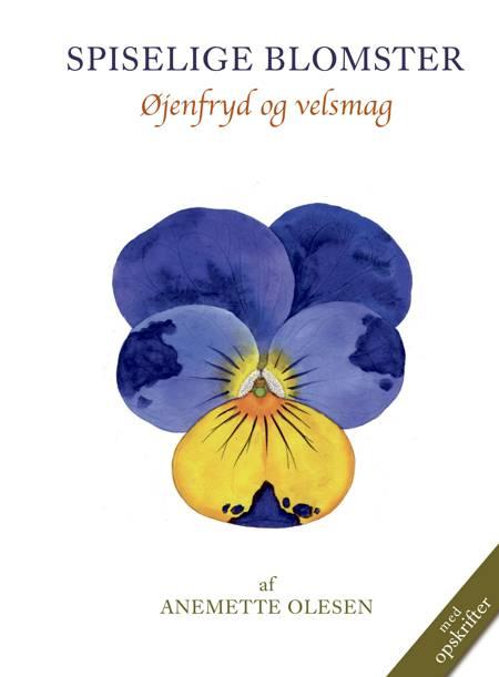 SPISELIGE BLOMSTER, 2. udgave af Anemette Olesen