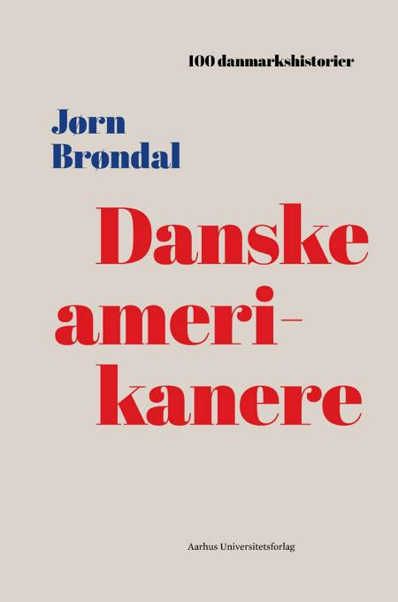 Danske amerikanere af Jørn Brøndal
