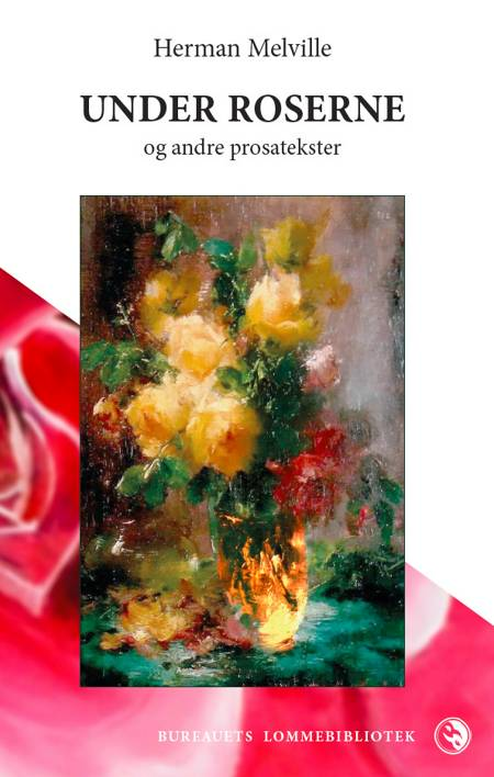 Under roserne af Herman Melville