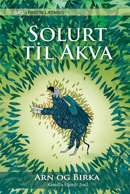 Solurt til Akva af Kamilla Hjordt Juul