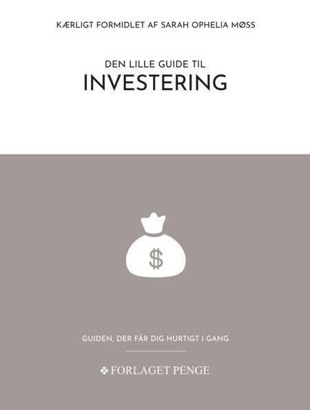 Den lille guide til Investering af Sarah Ophelia Møss