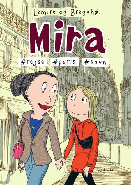 Mira 4 - Mira #rejse #Paris #savn af Sabine Lemire