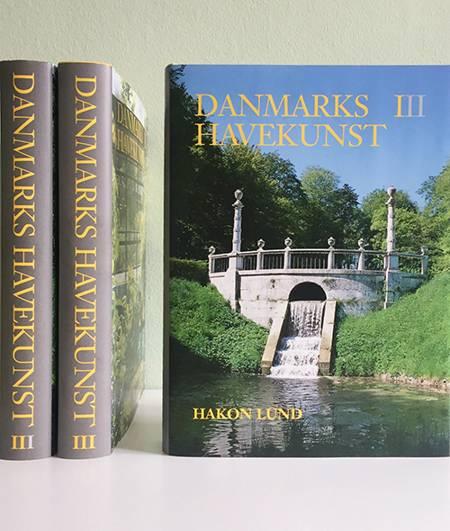 Danmarks havekunst af Annemarie Lund, Hakon Lund og Lulu Salto Stephensen
