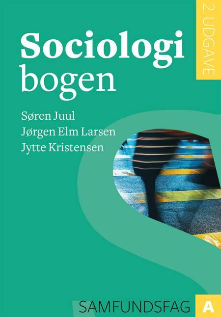 Sociologibogen, 2. udg. af Søren Juul, Jørgen Elm Larsen og Jytte Kristensen