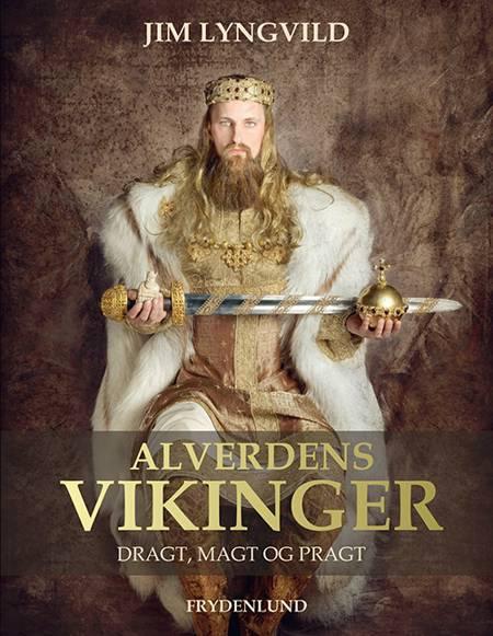 Alverdens vikinger af Jim Lyngvild