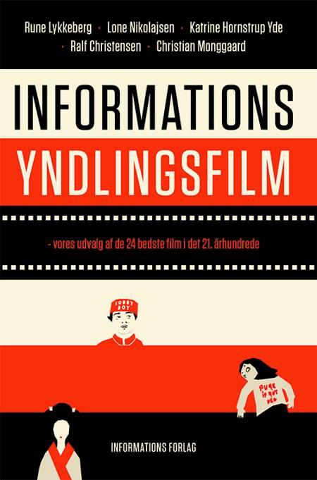 Informations yndlingsfilm af Rune Lykkeberg, Ralf Christensen, Lone Nikolajsen og Katrine Hornstrup Yde m.fl.