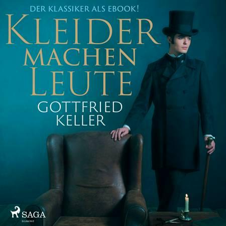 Kleider machen Leute af Gottfried Keller