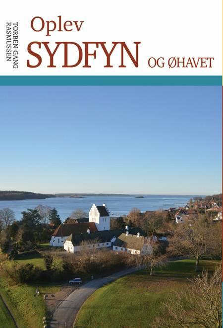 Oplev Sydfyn og Øhavet af Torben Gang Rasmussen