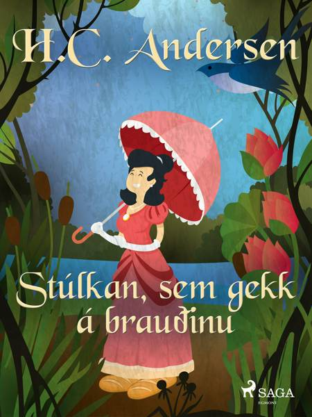 Stúlkan, sem gekk á brauðinu af H.C. Andersen