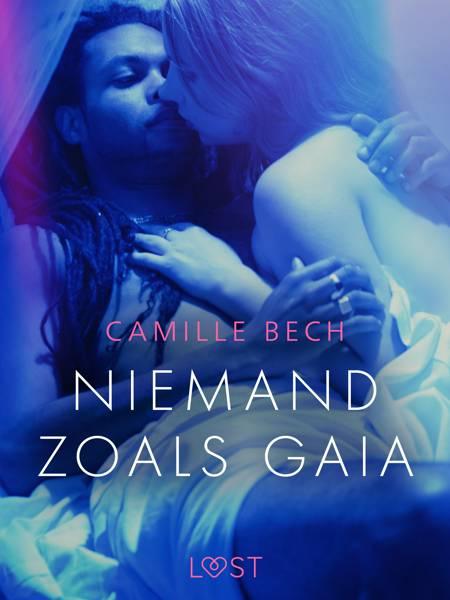 Niemand zoals Gaia - erotisch verhaal af Camille Bech